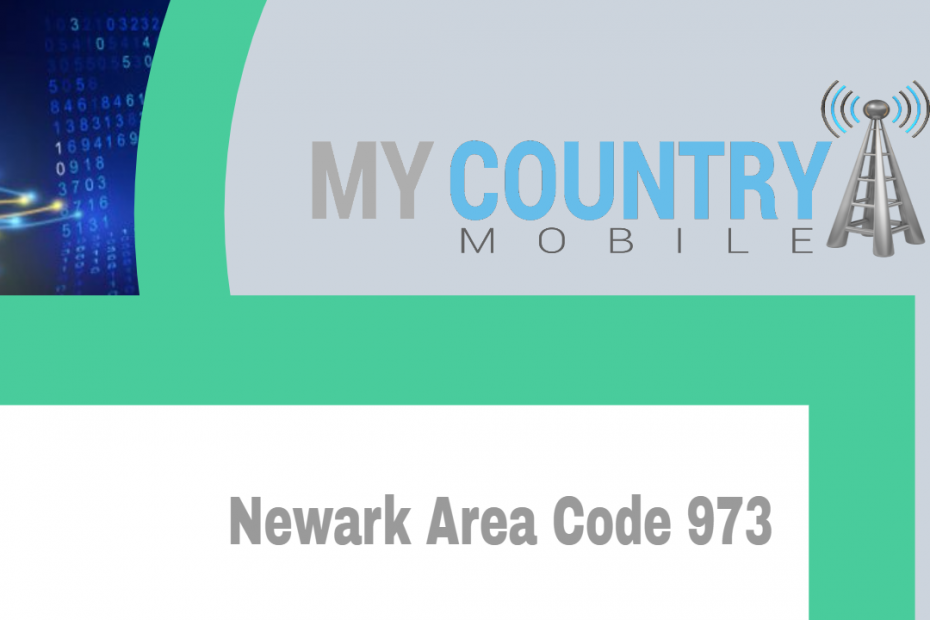 Newark Area Code 973 - My Country Mobile
