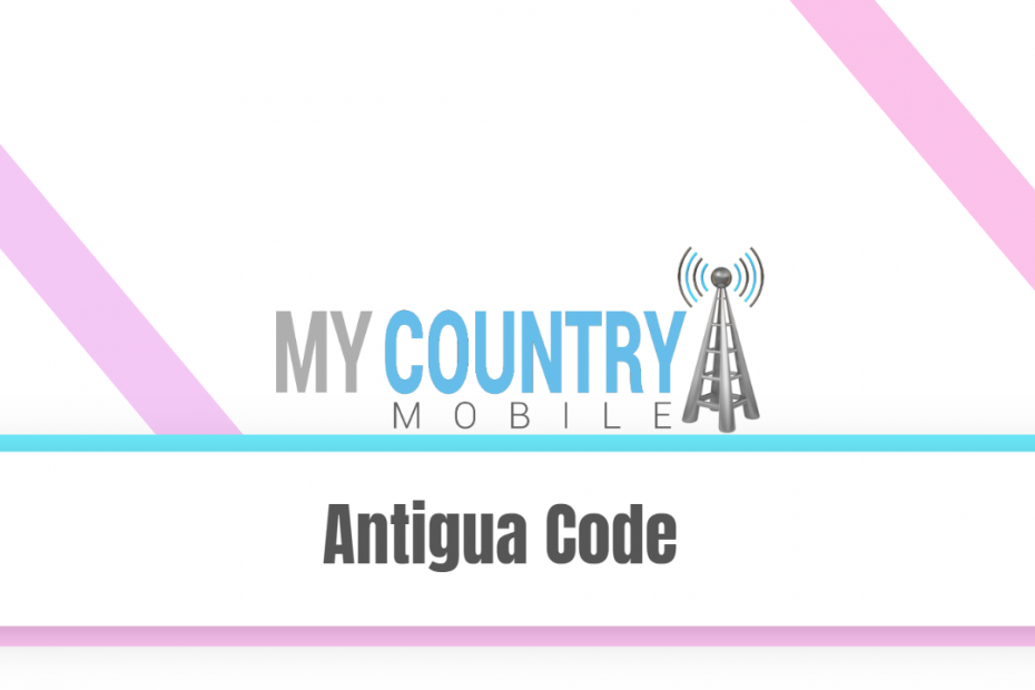 Antigua Code - My Country Mobile