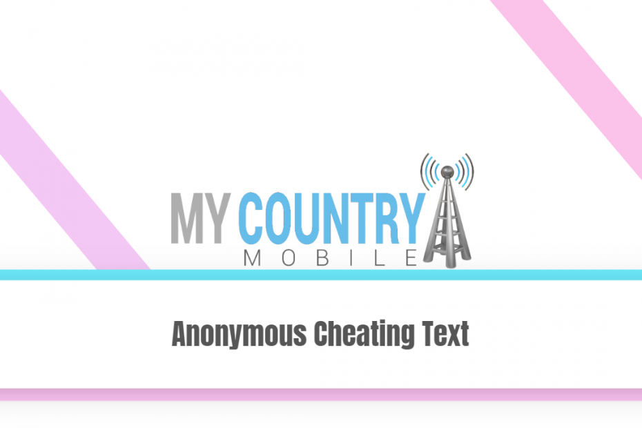 Anonymous Cheating Text - My Country Mobile