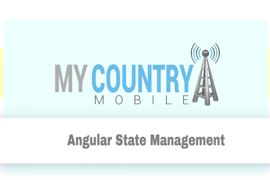 Angular State Management - My Country Mobile
