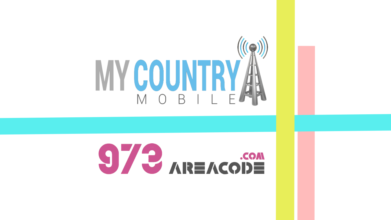 973 Area Code - My Country Mobile
